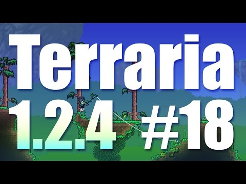 Terraria 1.2.4 Episode 18 - Obsidian Skin