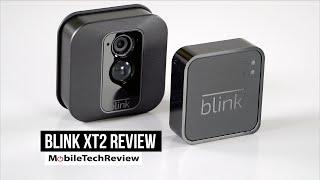 Blink XT2 Review