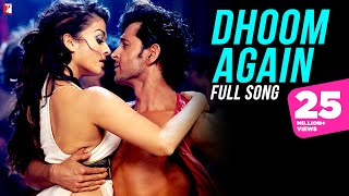Dhoom Again Full Song , Dhoom:2 , Hrithik Roshan , Aishwarya Rai , Vishal , Dominique