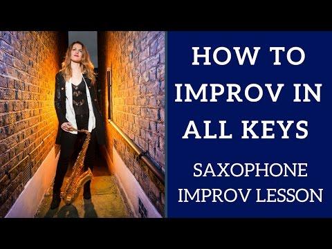 Improvise in ALL KEYS. 🎶 Saxophone lesson / tutorial.