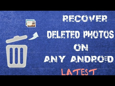 How To Recover Deleted Photos In Android
