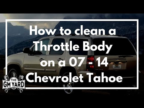How to clean the throttle body on a 2007 - 2014 Chevrolet Tahoe - EGM DIY