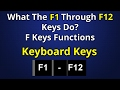 What The F1 Through F12 Keys Do? Keyboard F Keys Functions