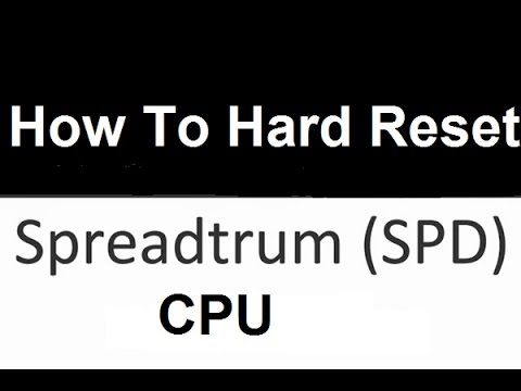 Spd Cpu Hard Reset solution Tested Method.All Mobile Supported.