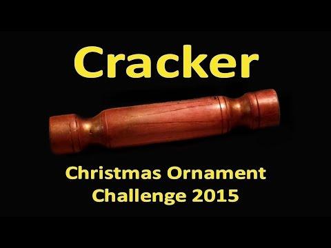 Cracker - Christmas Ornament Challenge 2015