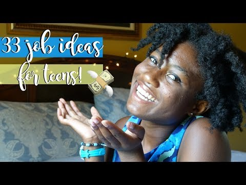 How to Make MONEY AS a TEEN!! | 33 Job Ideas for Teens