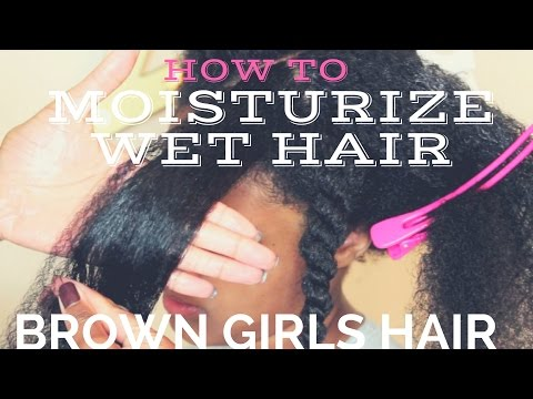 How to Moisturize WET Natural Hair