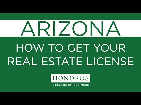 How to get your Real Estate License in Arizona