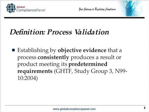 Process Validation Principles and Protocols for Medical Devices
