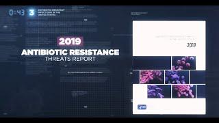 Data Overview: 2019 Antibiotic Resistance Threats Report