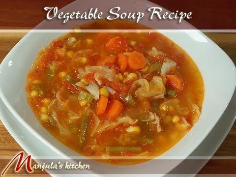 Vegetable Soup Recipe by Manjula