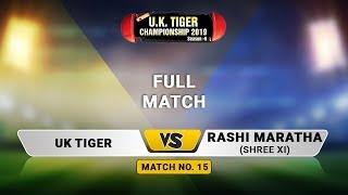 UK Tiger VS Rashi Maratha | UK Tiger Championship 2019, Ghatkopar, Mumbai