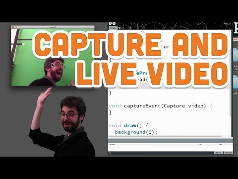 11.1: Capture and Live Video - Processing Tutorial