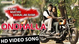 Ondhalla HD Video Song | Naanu Mathu Varalakshmi | Prithvi | Preetham Gubbi | V Harikrishna