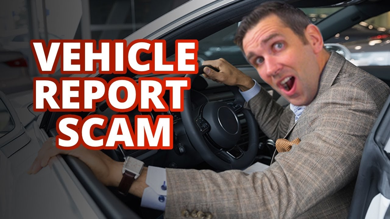 Don't Buy Vehicle Reports from Scammers!