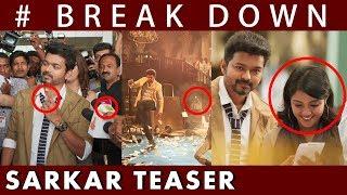 Sarkar Official Teaser BREAK DOWN | Thalapathy Vijay | Sarkar Teaser |  A.R Murugadoss | A.R. Rahman