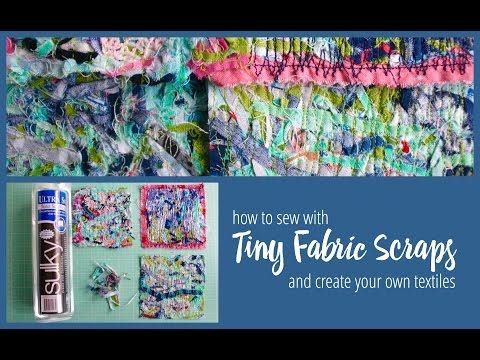 How To Sew With Tiny Scraps