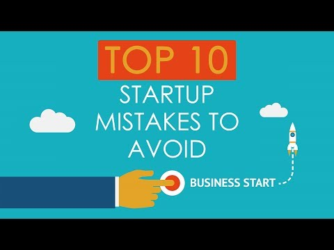 Top 10 Startup Mistakes to Avoid