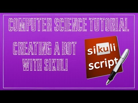 How to Create a Bot with Sikuli