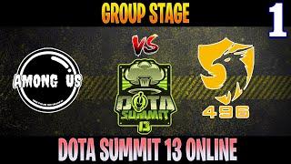 Among Us vs 496 Game 1 | Bo2 | Group Stage DOTA Summit 13 | DOTA 2 LIVE