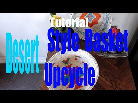 Desert style  basket upcycle  tutorial