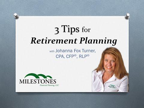 3 Tips for Retirement Planning