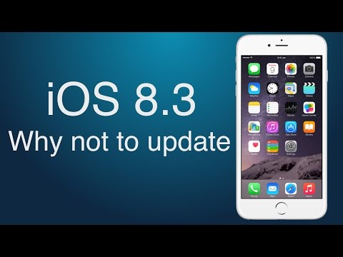 iOS 8.3 - Why not to update