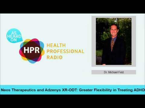 Neos Therapeutics and Adzenys XR-ODT: Greater Flexibility in Treating ADHD