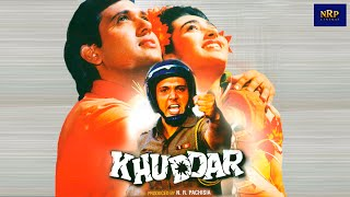 Khuddar Movie (1994) Full Movie Lenght   Starring Govinda, Karishma Kapoor, Kader Khan