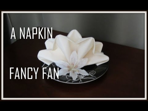 Napkin Folding: Fancy Fan
