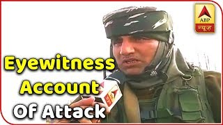 Pulwama Terrorist Attack Eyewitness & CRPF's Head Constable Tells The Details Of Horrific Incident