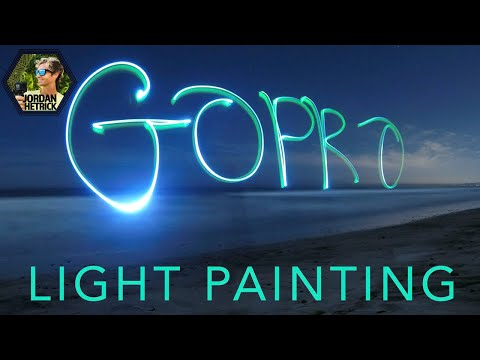GoPro Tutorial: Light Painting