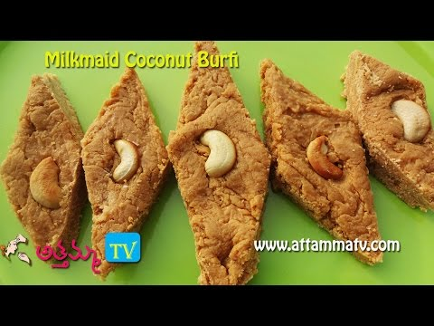 Milk maid Coconut Burfi In Telugu .:: by Attamma TV ::.