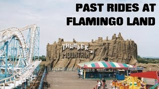 Past rides at flamingo land