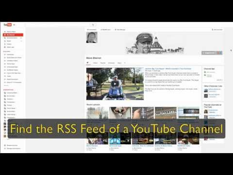 How To Find The RSS Feed Of A YouTube Channel