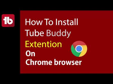 How to Install TubeBuddy Extension on Chrome Browser