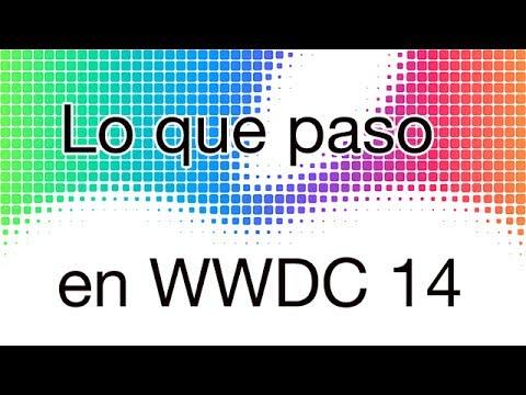 Todo lo que paso en el WWDC 2014 en español