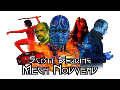 Scott Sebring - Mech Nouveau (OFFICIAL VIDEO)