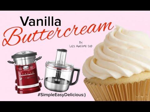KitchenAid cook processor ARTISAN - Buttercream cupcake icing recipe like THERMOMIX
