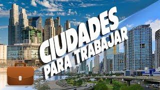 Las 5 mejores ciudades para trabajar en América Latina
