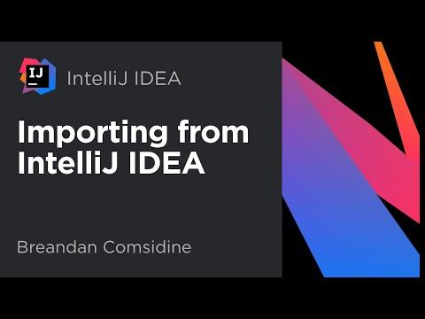 Importing from IntelliJ IDEA