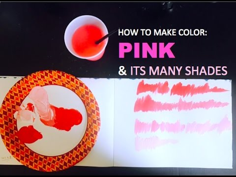 COLOR MIXING: How to Make PINK & ITS MANY SHADES | PAINTING BASICS