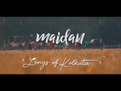 Maidan - Lungs Of Kolkata