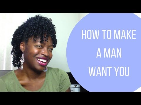 How to Make a Man Want You - Christian Relationship Advice