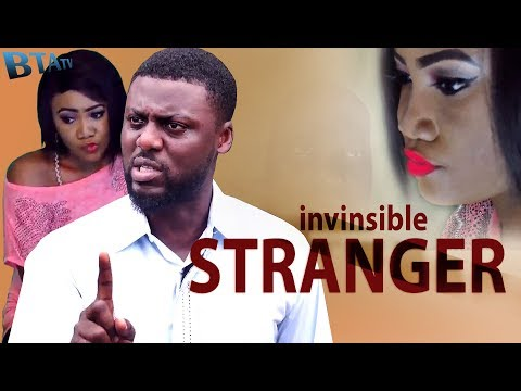 INVISIBLE STRANGER -  LATEST NOLLYWOOD EXCLUSIVE MOVIE
