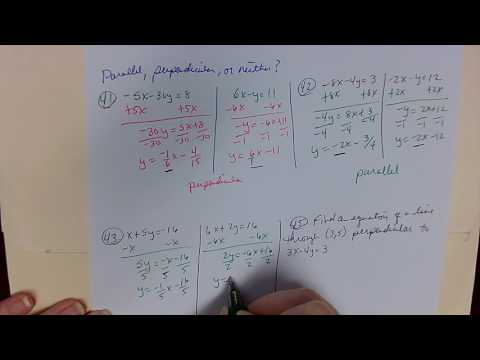 Slopes, Equations of Lines, Parallel, Perpendicular, and Neither
