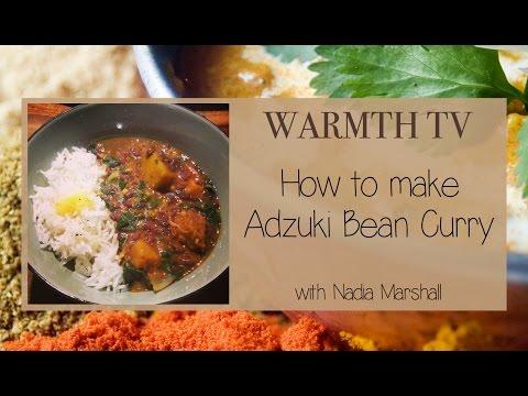 Ayurvedic Cooking - WARMTH TV - Adzuki Bean and Pumpkin Curry