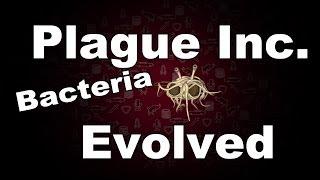 Plague Inc Evolved Bacteria Normal Walkthrough
