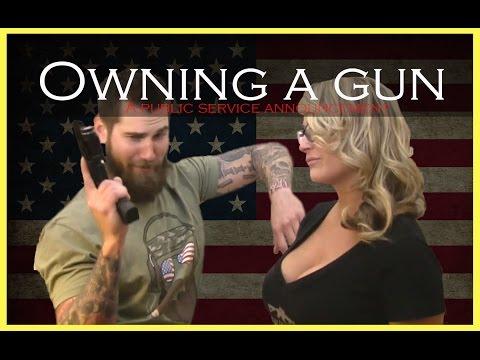 PSA: Owning A Gun