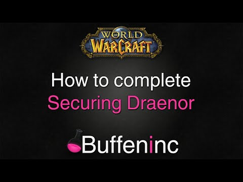 How to complete Securing Draenor